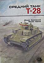 Medium Tank T-28 (Russian: Sredniy Tank) by…