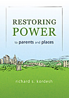 Restoring Power to Parents and Places by…