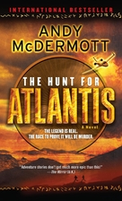 The Hunt for Atlantis: A Novel by Andy…