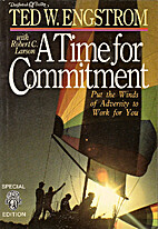 A Time for Commitment by Ted Engstrom