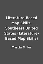 Literature-Based Map Skills: Southeast…