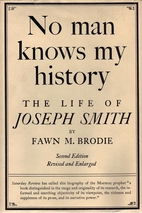 No Man Knows My History : The Life of Joseph…