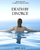 Death by Divorce by Jaden Skye