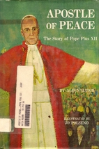 Apostle of Peace: The Story of Pope Pius XII…
