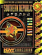 Southern Republic, Land of the Snakes -…