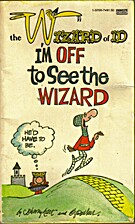 I'm Off to See the Wizard by Johnny Hart
