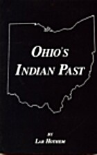 Ohio's Indian Past by Lar Hothem