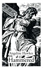 Hammered by Angeline Hawkes