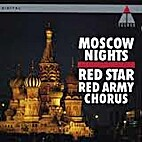 Moscow nights (cd) by Red Star Army Chorus.