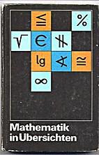 Mathematik in Übersichten by Rudolf Bittner