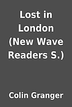 Lost in London (New Wave Readers S.) by…