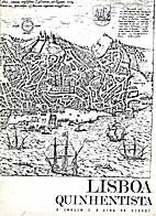 Lisboa Quinhentista: imagem e vida da cidade…