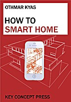 How To Smart Home: A Step by Step Guide to…