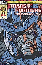 The Transformers: Regeneration One #99 - The…