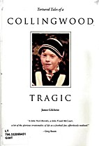 Tortured tales of a Collingwood tragic by…