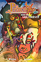 Princeless: Save Yourself by Jeremy Whitley