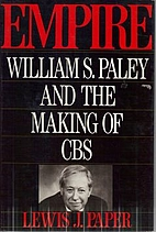 Empire: William S. Paley and the Making of…