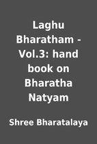 Laghu Bharatham - Vol.3: hand book on…