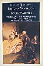Four Comedies (Classics) by John Vanbrugh