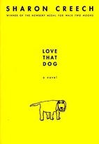 Love That Dog by Creech Sharon
