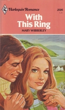With This Ring (Harlequin Romance #2316) by…