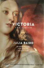 Victoria: The Queen: An Intimate Biography…