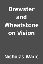 Brewster and Wheatstone on Vision by…