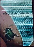 efectul de peliculă by Robert Mîndroiu