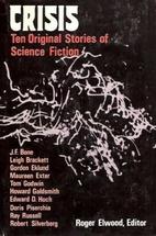 Crisis: ten original stories of science…