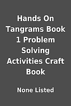 Hands On Tangrams Book 1 Problem Solving…