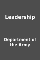 Leadership by Department of the Army