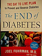 End of Diabetes and Blood Sugar Diet 2 Books…
