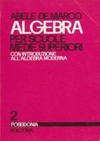 Algebra elementare: per le Scuole Medie…