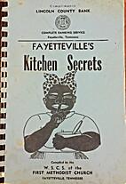 Fayetteville's Kitchen Secrets by NC WSCS of…