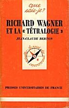Richard Wagner et la Tétralogie by…