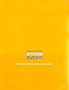 Exploring Macromedia Studio MX by Macromedia