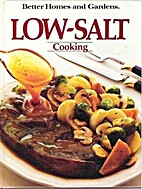 Better Homes and Gardens Low Salt Cooking by…