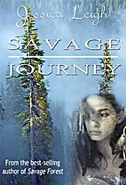 Savage Journey: (Savage Romance Series) by…