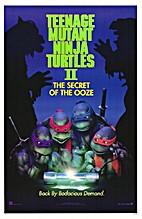 Teenage Mutant Ninja Turtles II: The Secret…