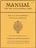 Manual for the Calligraphic Arts by Jane Van…