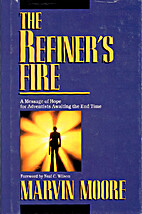The refiner's fire by Marvin Moore