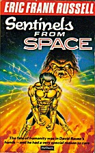 Sentinels from Space by Eric Frank Russell