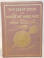 Great Book of Magical Art, Hindu Magic and…