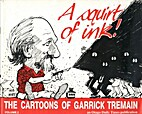 A Squirt Of Ink by Garrick Tremain