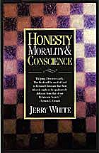 Honesty, Morality and Conscience by Jerry…