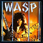 Inside the Electric Circus by W.A.S.P.