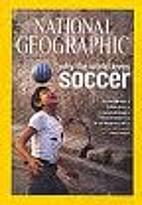 National Geographic Magazine 2006 v209 #6…