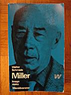 Henry Miller by Walter Schmiele