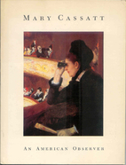 Mary Cassatt: An American Observer by Mary…