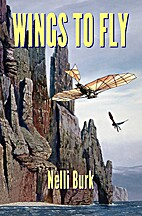 Wings to Fly by Nelli Burk